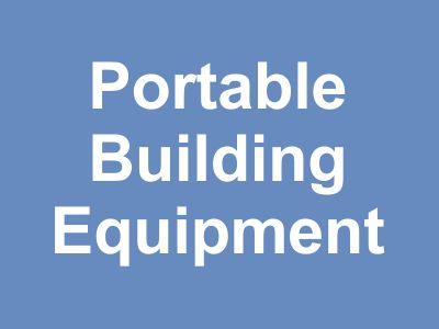 Portable Building Equipment